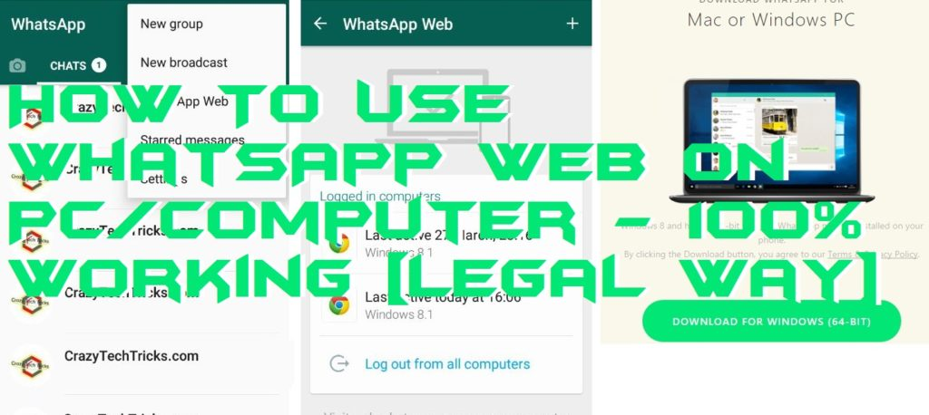 [Updated 2018] How To Use WhatsApp Web on PC/Computer – 100% Working [Legal way]