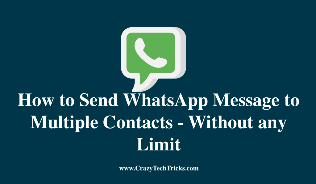 How to Send WhatsApp Message to Multiple Contacts - Without any Limit