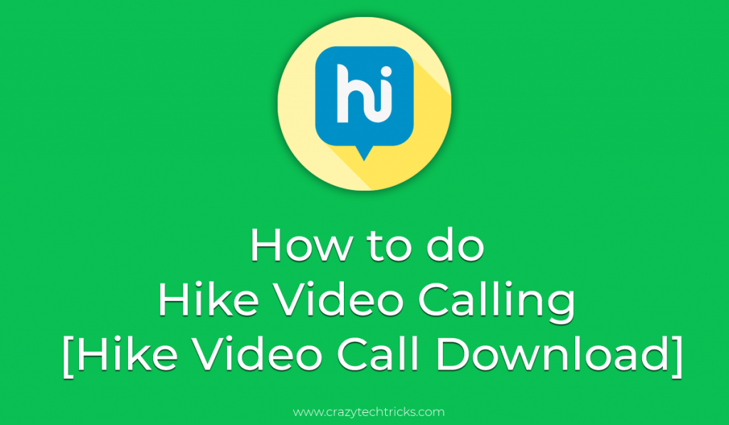 How to do Hike Video Calling