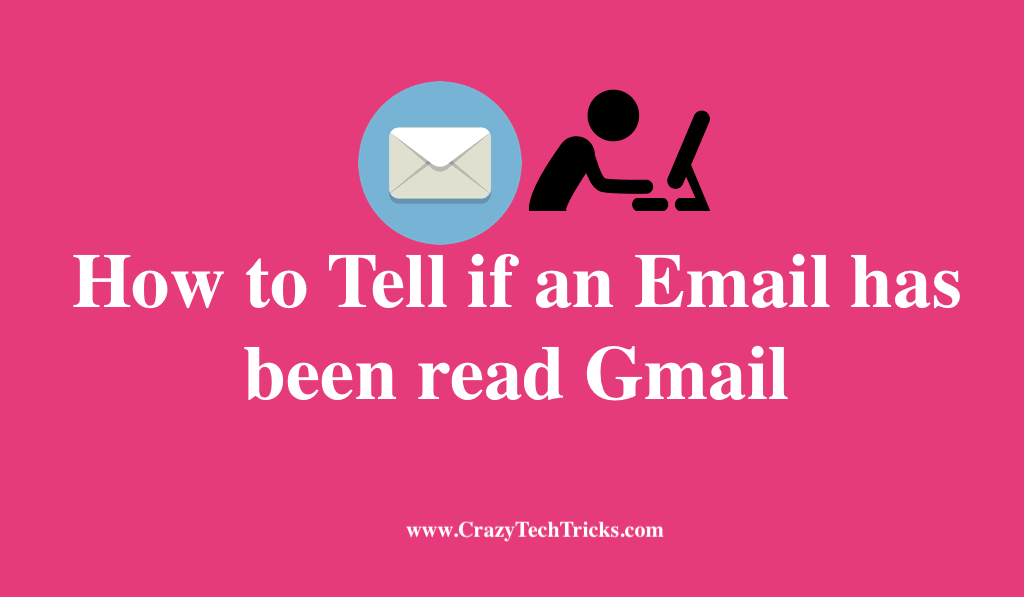 How to Tell if an Email has been read Gmail