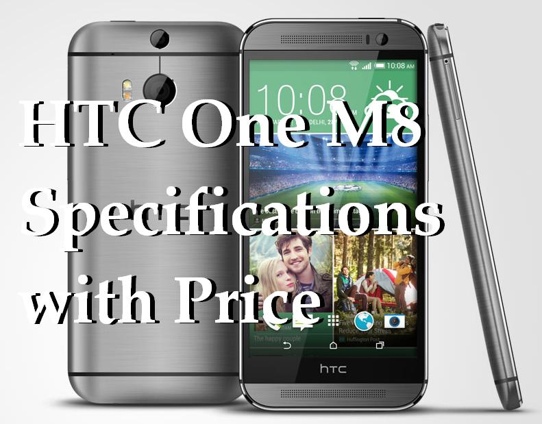 Updated 2018 – HTC One M8 Specifications – HTC one M8 Screen Replacement Details