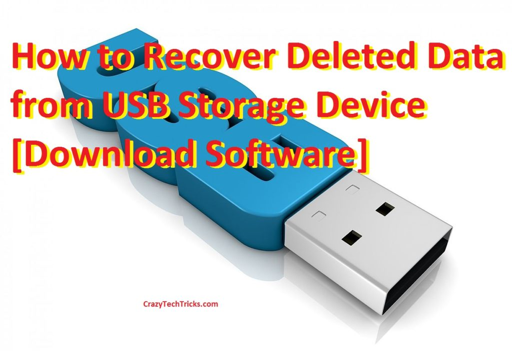 How to Recover Deleted Data from USB Storage Device