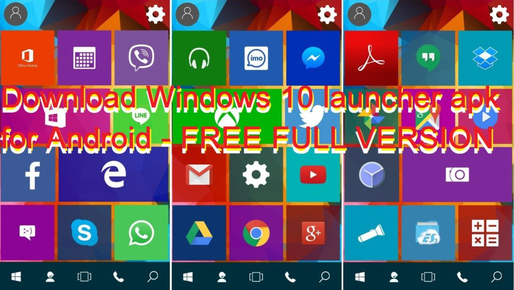 Download Windows 10 launcher apk for Android - FREE FULL VERSION