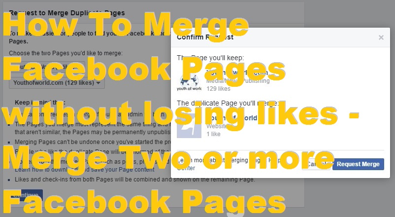 How To Merge Facebook Pages without losing likes – Merge Two or more Facebook Pages