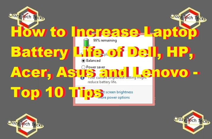 How to Increase Laptop Battery Life of Dell, HP, Acer, Asus and Lenovo - Top 10 Tips