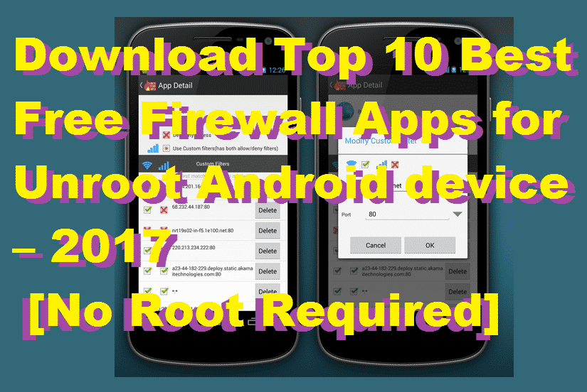 Top 10 Best Free Firewall Apps for Android device – 2018 Updated