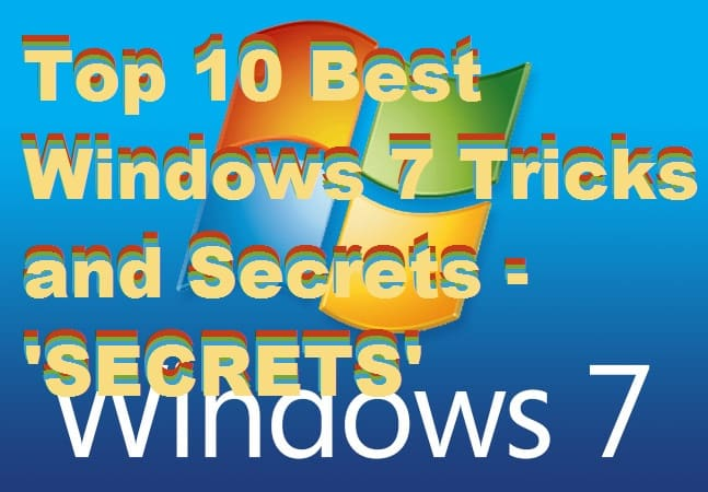 Top 10 Best Windows 7 Tricks and Secrets – Must Try!
