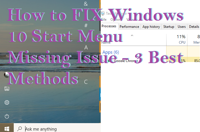how to fix windows 10 start menu missing issue