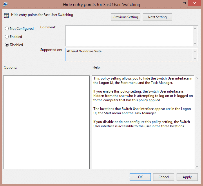 """Disabled"""" option and """"Apply"""" button to Use Local Group Policy Editor to Disable Fast User Switching On Windows 7, 8, 8.1 and 10"""