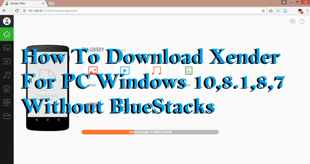 How To Get Xender For PC Windows 10,8 1,8,7 Without BlueStacks