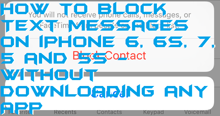 How to Block Text Messages on iPhone 6, 6S, 7, 5 and 5S – Without Downloading any App