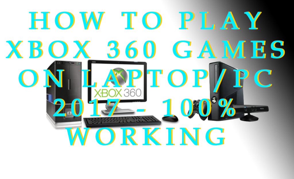 xbox 360 emulator pc 2017