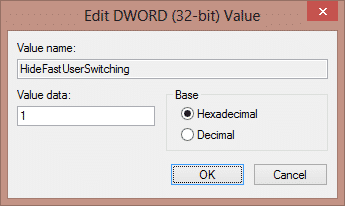 """change its """"value data"""" by entering """"1"""" to disable fast user switching feature to Use Registry Method to Disable Fast User Switching On Windows 7, 8, 8.1 and 10"""