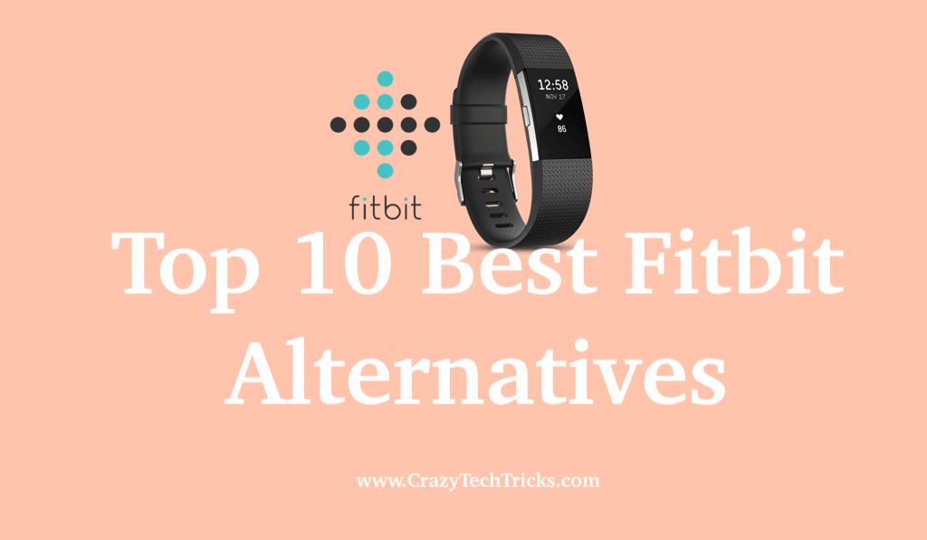 Best Fitbit Alternatives