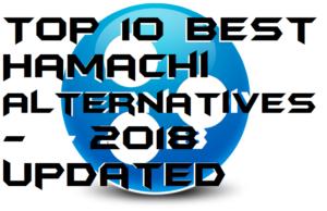 Top 10 Best Hamachi Alternatives – 2018 Updated