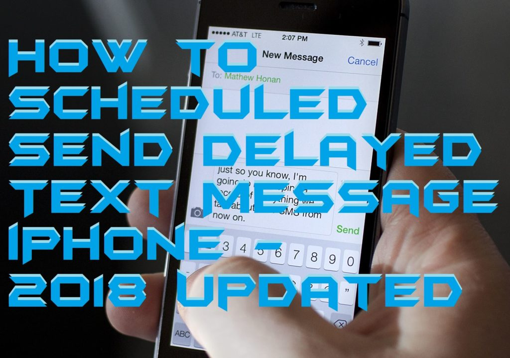 How to Scheduled-Send Delayed Text Message iPhone - 2018 Updated
