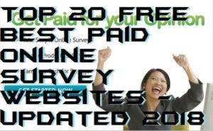 Top 20 Free Best Paid Online Survey Websites – Updated 2018
