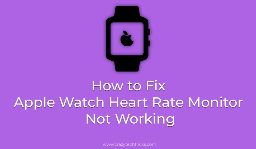 How to Fix Apple Watch Heart Rate Monitor