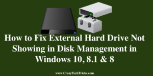 How to Fix External Hard Drive Not Showing in Disk Management