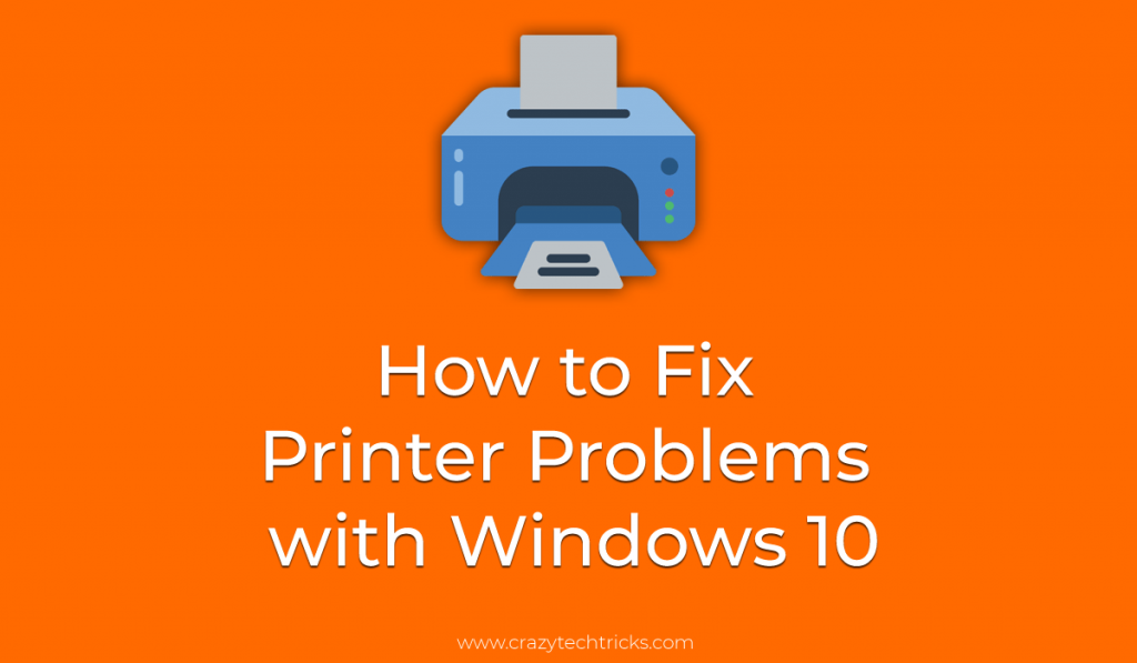 How to Fix Printer Problems with Windows 10