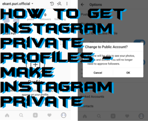 How to Get Instagram Private Profiles – Make Instagram Private
