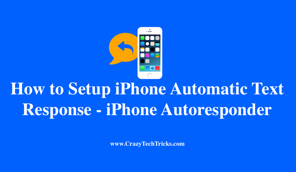 How to Setup iPhone Automatic Text Response