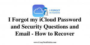 I Forgot my iCloud Password and Security Questions