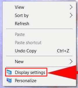 Open Display settings by right-clicking on your desktop by using the mouse- How to Increase Font Size in Windows 10 Without any Software