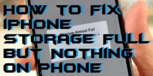 How to Fix iPhone Storage Full But Nothing on Phone