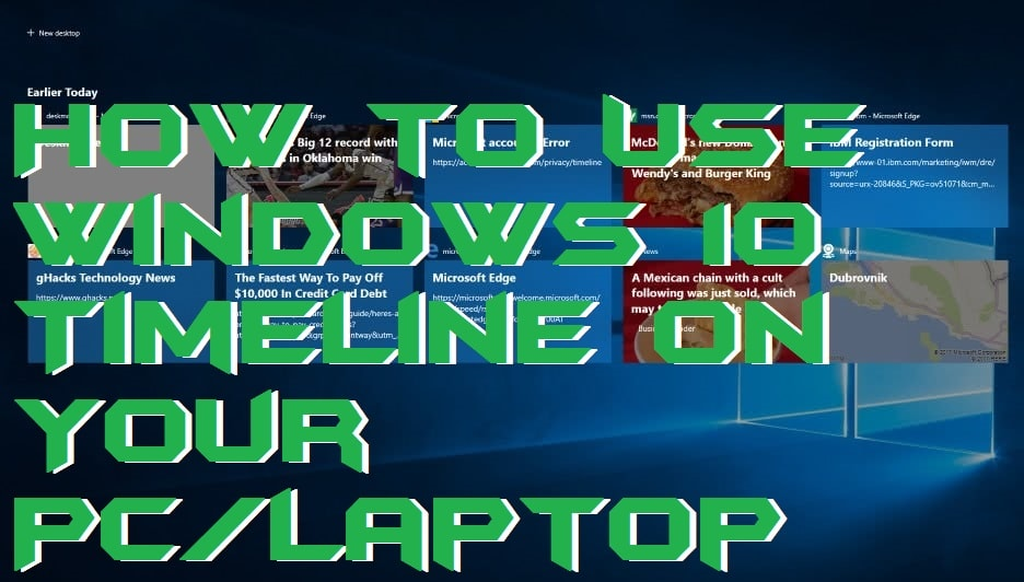 How to Use Windows 10 Timeline on Your PC-Laptop