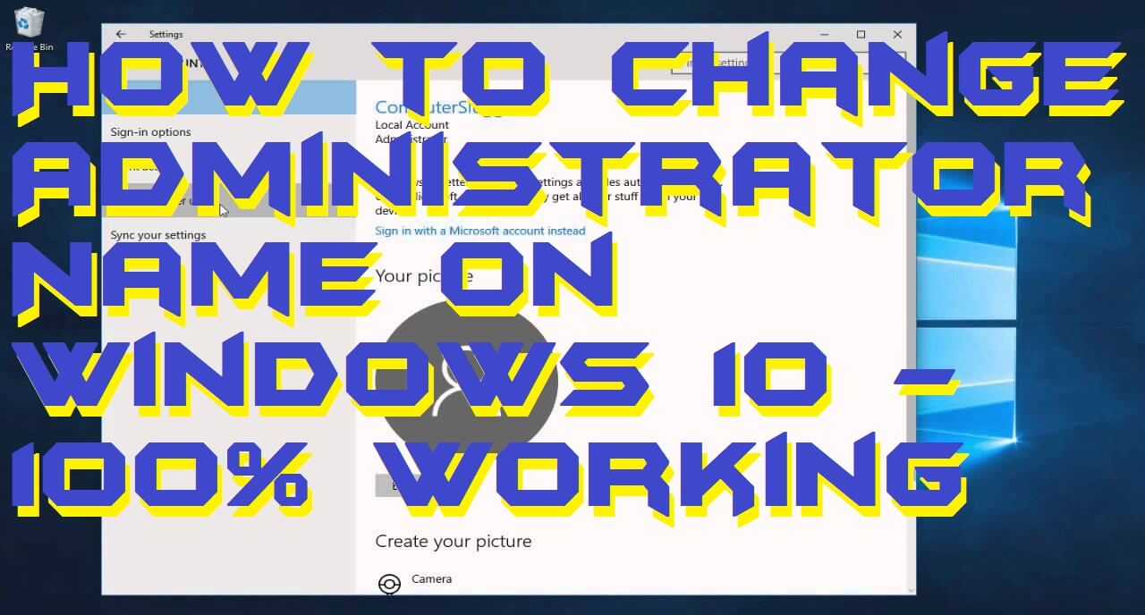 How to Change Administrator Name on Windows 10 – 100% Working
