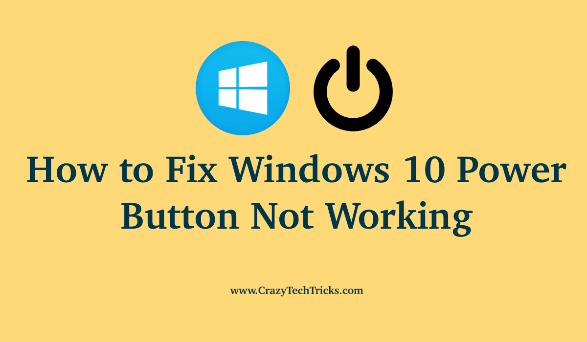 How to Fix Windows 10 Power Button