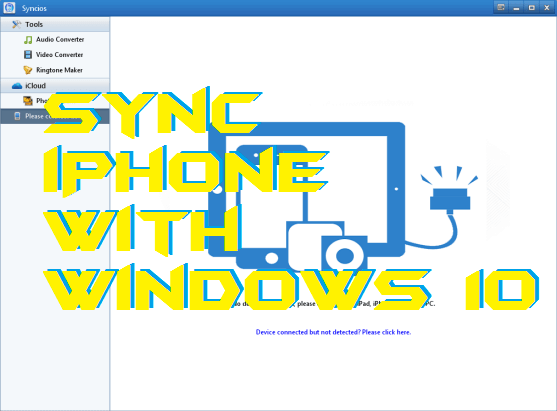 How to Sync iPhone with Windows 10 - Connect iPhone to PC-Laptop