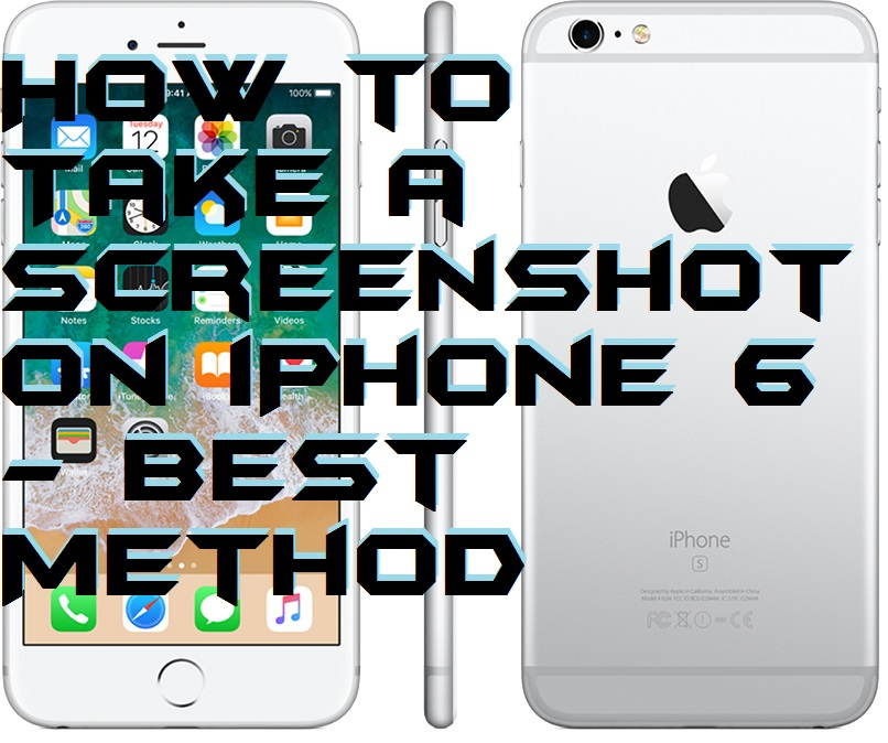 How to Take a Screenshot on iPhone 6 – 100% Working