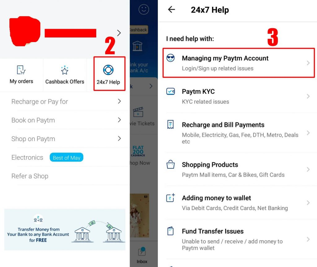 Now, go to 24x7 Help option - How to Delete Paytm Account Permanently -