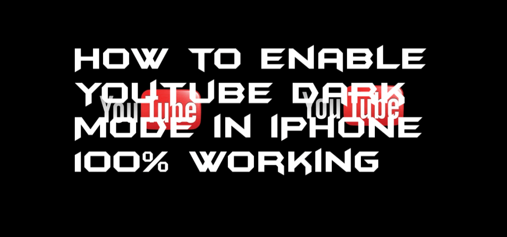 How to Enable YouTube Dark Mode in iPhone - 100% Working