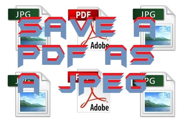 How to Save a PDF as a JPEG on Windows-Mac-Online-PC-Laptop - Top 5 Best Methods