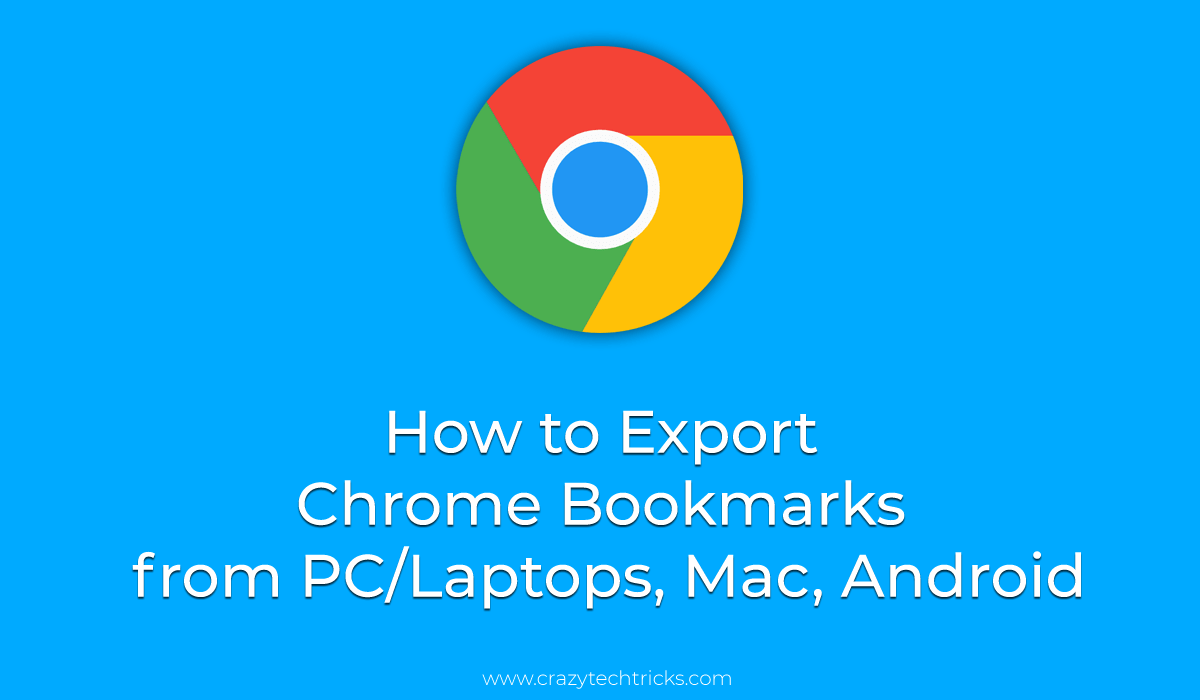 How to Export Chrome Bookmarks from PC