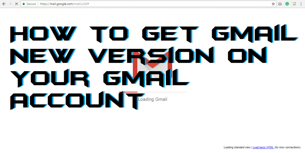 How to Get Gmail New Version on Your Gmail Account