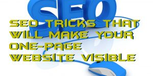 SEO tricks that will make your one-page website visible
