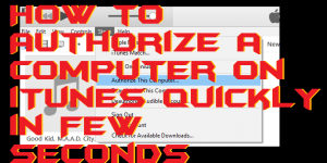 How to Authorize a Computer on iTunes Quickly in Few Seconds