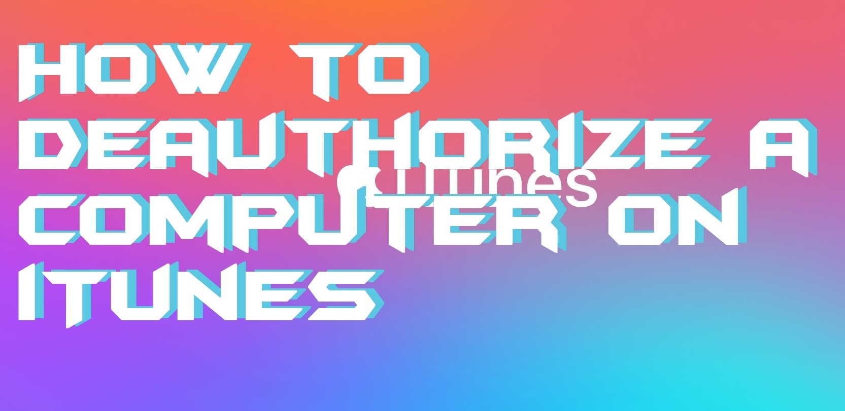 How to Deauthorize a computer on iTunes - Best Method - Crazy Tech Tricks