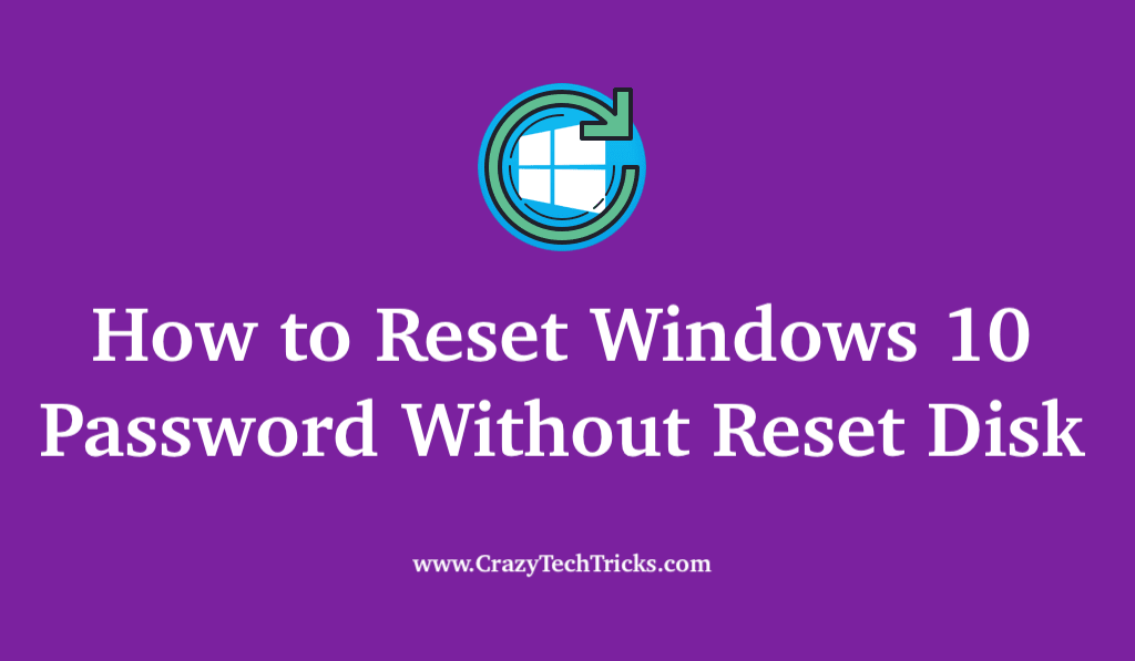 How to Reset Windows 10 Password Without Reset Disk