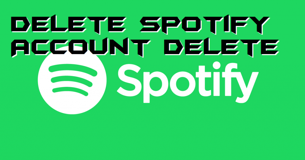 How to Delete Spotify Account - Permanently Delete
