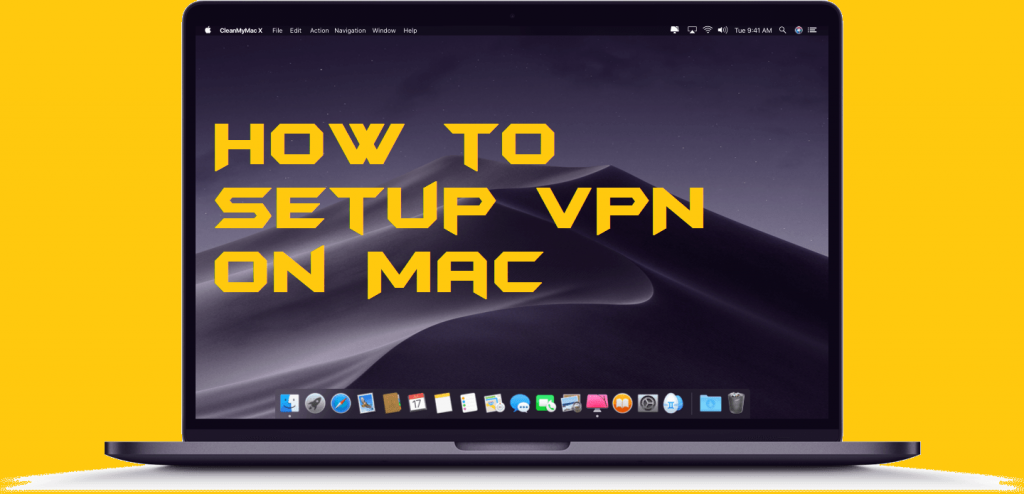 How to Setup VPN on Mac - Free VPN for MacBook
