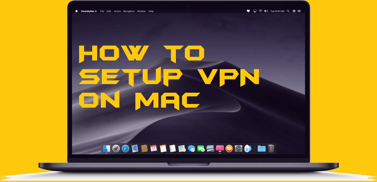 How to Setup VPN on Mac - Free VPN for MacBook - Crazy Tech