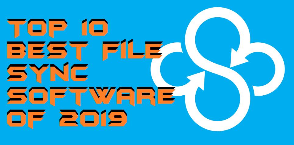 Top 10 Best File Sync Software of 2019 - Sync Folders Windows 10, 8.1 & 8-min