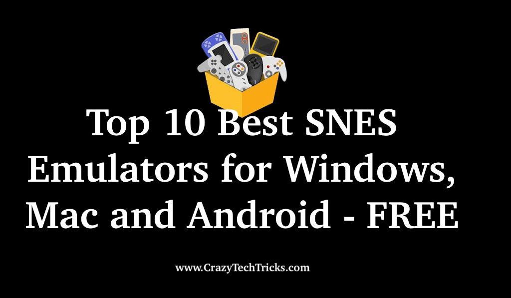 Top 10 Best SNES Emulators