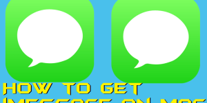 How to Get iMessage on Mac – 100% Working
