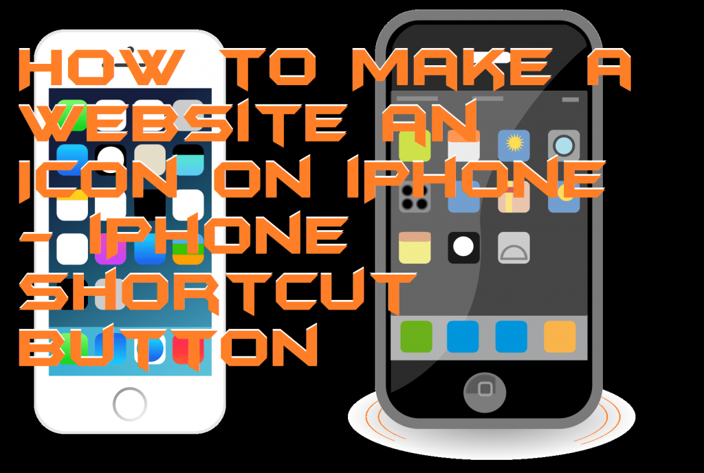 How to Make a Website an Icon on iPhone - iPhone Shortcut Button